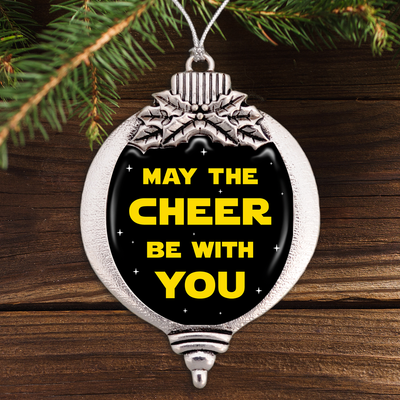May The Cheer Be With You Bulb Ornament