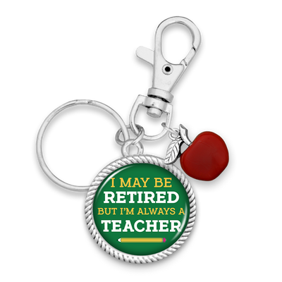 Always A Teacher Charm Key Chain