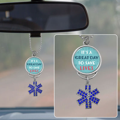 It's A Great Day To Save Lives Rearview Mirror Charm