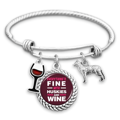 Everything's Fine With Huskies And Wine Charm Bracelet
