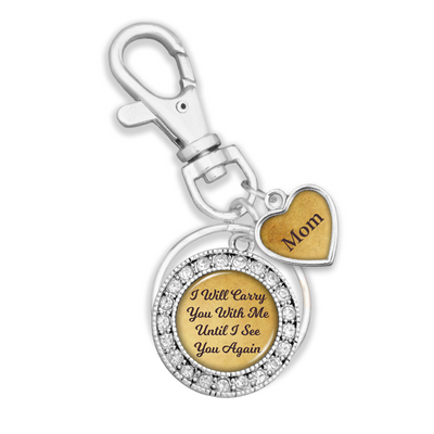 Customizable I Will Carry You With Me Until I See You Again Key Chain