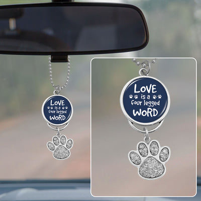 Love Is A Four Legged Word Rearview Mirror Charm