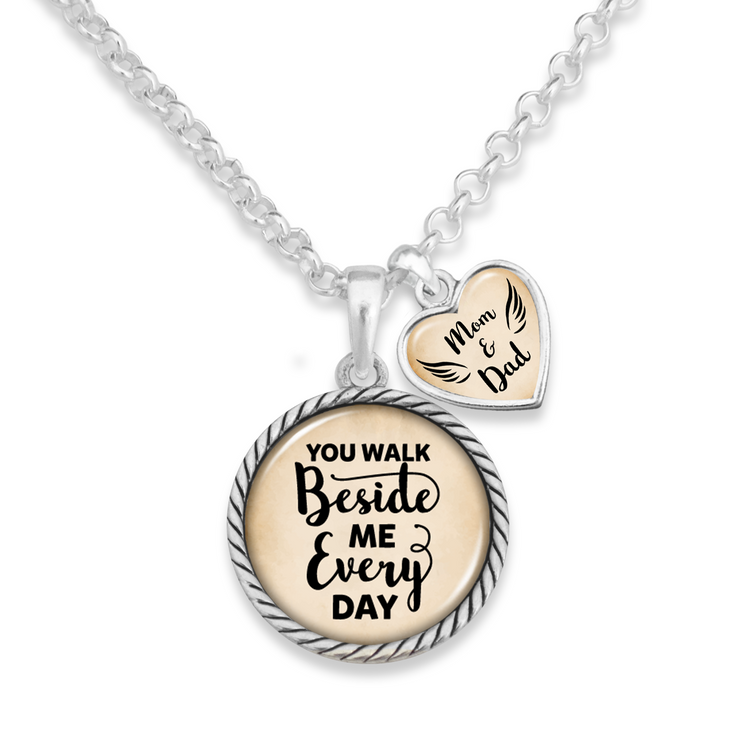 Mom & Dad You Walk Beside Me Every Day Heart Charm Necklace