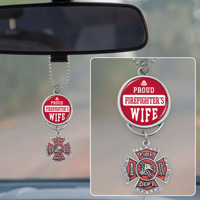 Proud Firefighter's Wife Rearview Mirror Charm