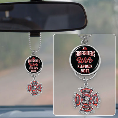 Firefighter's Wife Keep Back 200 Ft Rearview Mirror Charm