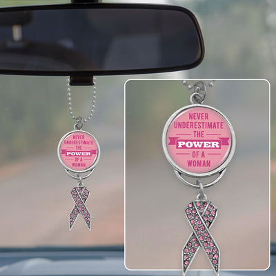 Never Underestimate The Power Of A Woman Breast Cancer Awareness Rearview Mirror Charm
