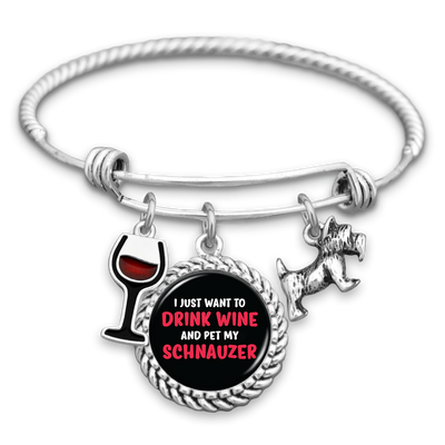 I Just Want To Drink Wine And Pet My Schnauzer Charm Bracelet