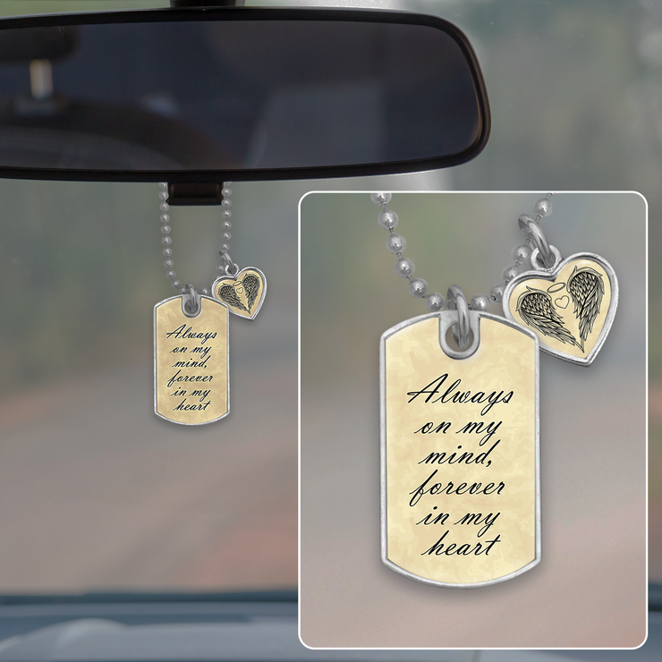 Always On My Mind, Forever In My Heart Dog Tag Rearview Mirror Charm