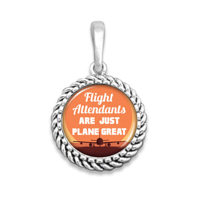 Flight Attendants Are Just Plane Great Easy-O Zipper Pull Charm