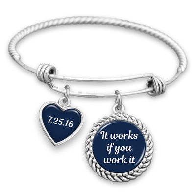 It Works If You Work It Personalized Sobriety Date Charm Bracelet