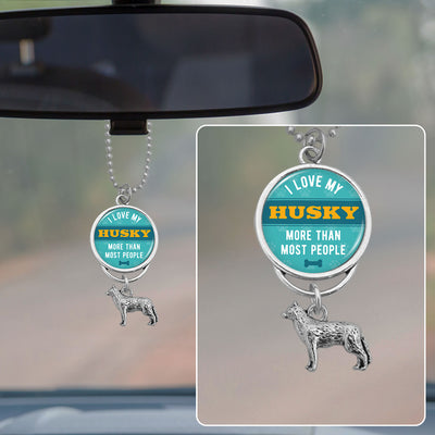 I Love My Husky More Than Most People Rearview Mirror Charm