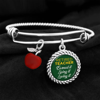 Retired Teacher: Earned It, Living It, Loving It Charm Bracelet