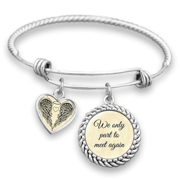 We Only Part To Meet Again Charm Bracelet