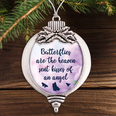 Butterflies Are The Heaven Sent Kisses Of An Angel Bulb Ornament