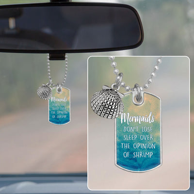 Mermaids Don't Lose Sleep Over Shrimp Dog Tag Rearview Mirror Charm