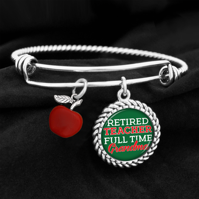 Retired Teacher, Full Time Grandma Charm Bracelet