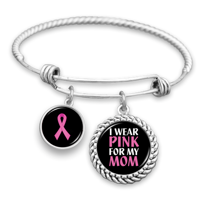 I Wear Pink For My Mom Breast Cancer Awareness Charm Bracelet