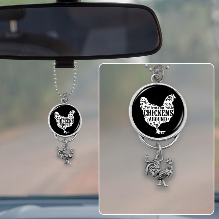 Life Is Better With Chickens Rearview Mirror Charm