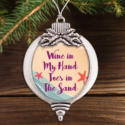 Wine In My Hand, Toes In The Sand Bulb Ornament