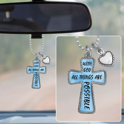 With God, All Things Are Possible Cross Rearview Mirror Charm
