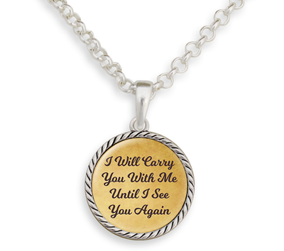 Carry You With Me Necklace