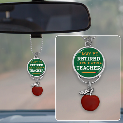 Always A Teacher Rearview Mirror Charm