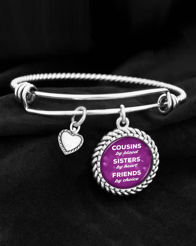 Cousins By Blood, Sisters By Heart, Friends By Choice Charm Bracelet