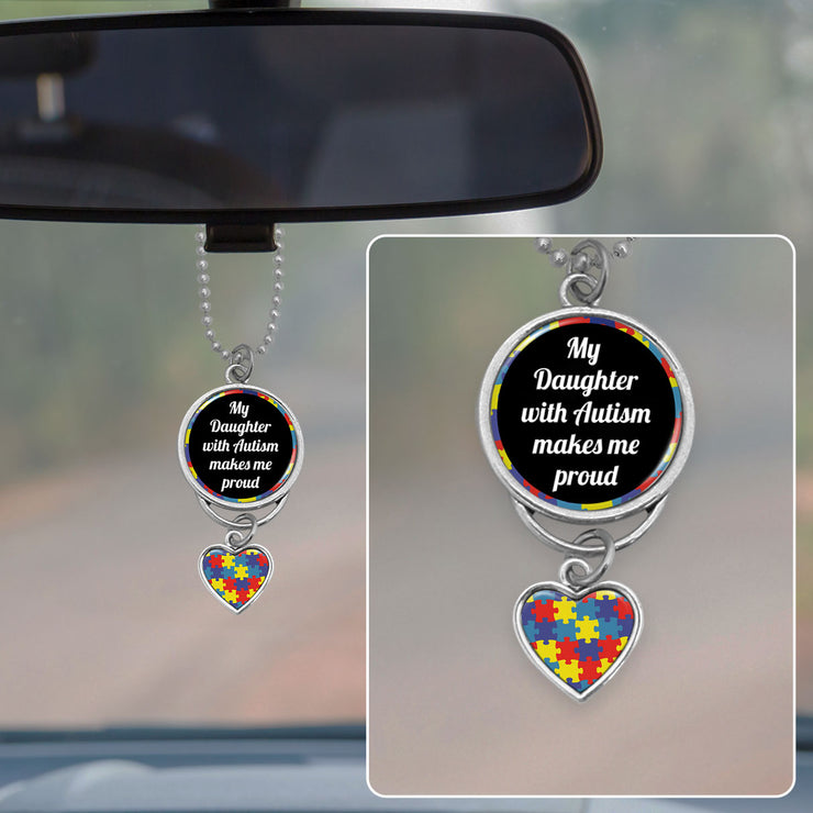 Autism My Daughter Makes Me Proud Rearview Mirror Charm