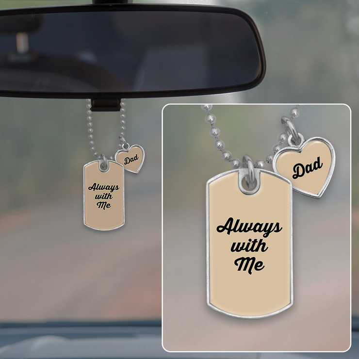 Always With Me Dad Dog Tag Rearview Mirror Charm