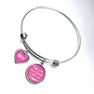 You Are The Sister I Got To Choose Smooth Bangle Charm Bracelet