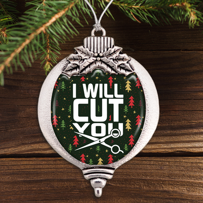 I Will Cut You - Hairstylist Bulb Ornament