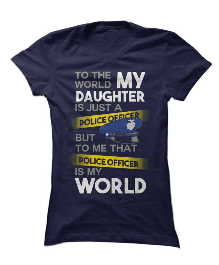 Love My Police Officer Daughter