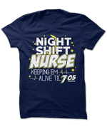 Night Shift Nurse, Keepin' Em Alive