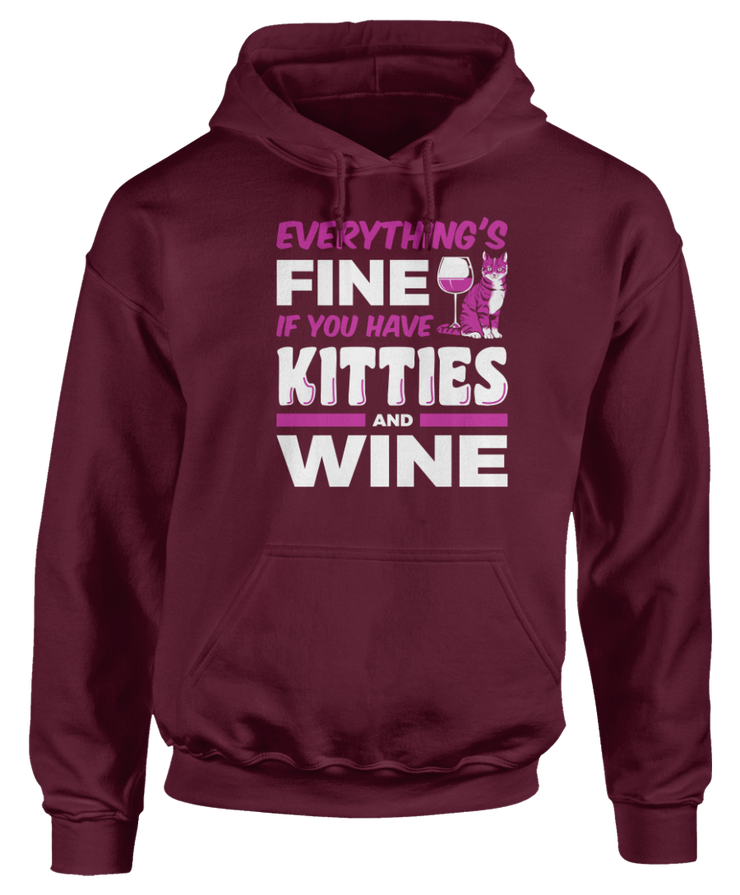 Everything's Fine If You Have Kitties And Wine