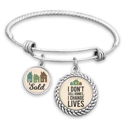 I Don't Sell Homes, I Change Lives Charm Bracelet