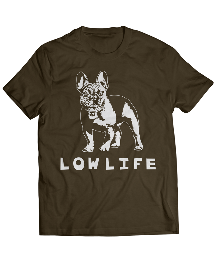 Frenchie Low Life Is Ruff