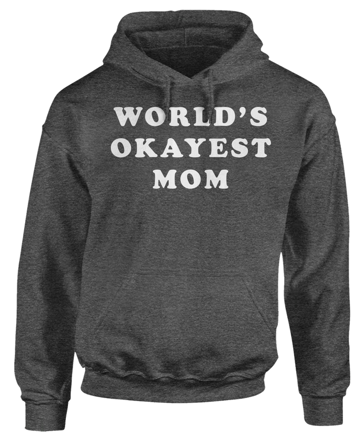 World's Okayest Mom - Funny Family