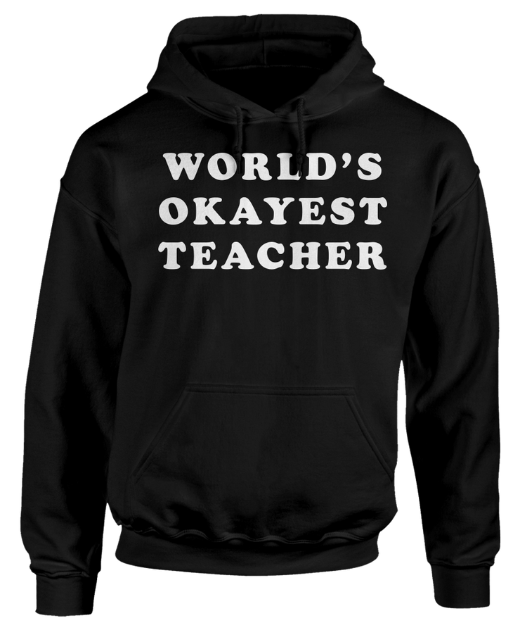 World's Okayest Teacher - Funny Jobs