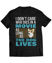 Corgi - Don't Care Who Dies in Movie, The Dog Lives