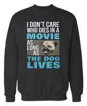 Pug - Don't Care Who Dies in Movie, The Dog Lives