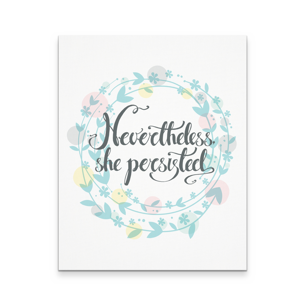 16x20 - Floral Nevertheless She Persisted Canvas Wall Art
