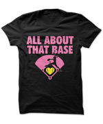 All About That Base - Softball Love