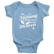 My Mommy Watches Over Me In Heaven Baby Onesie