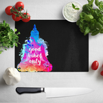 Good Vibes Only Cutting Board