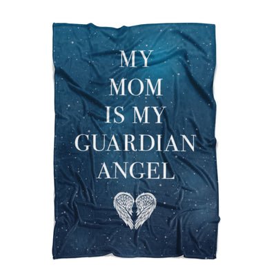 My Mom Is My Guardian Angel Fleece Blanket