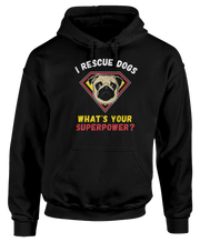 Pug - I Rescue Dogs, What's Your Superpower