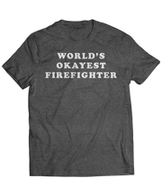 World's Okayest Firefighter - Funny Jobs