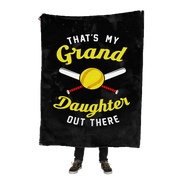 """That's My Granddaughter Out There"" Softball Fleece Blanket"