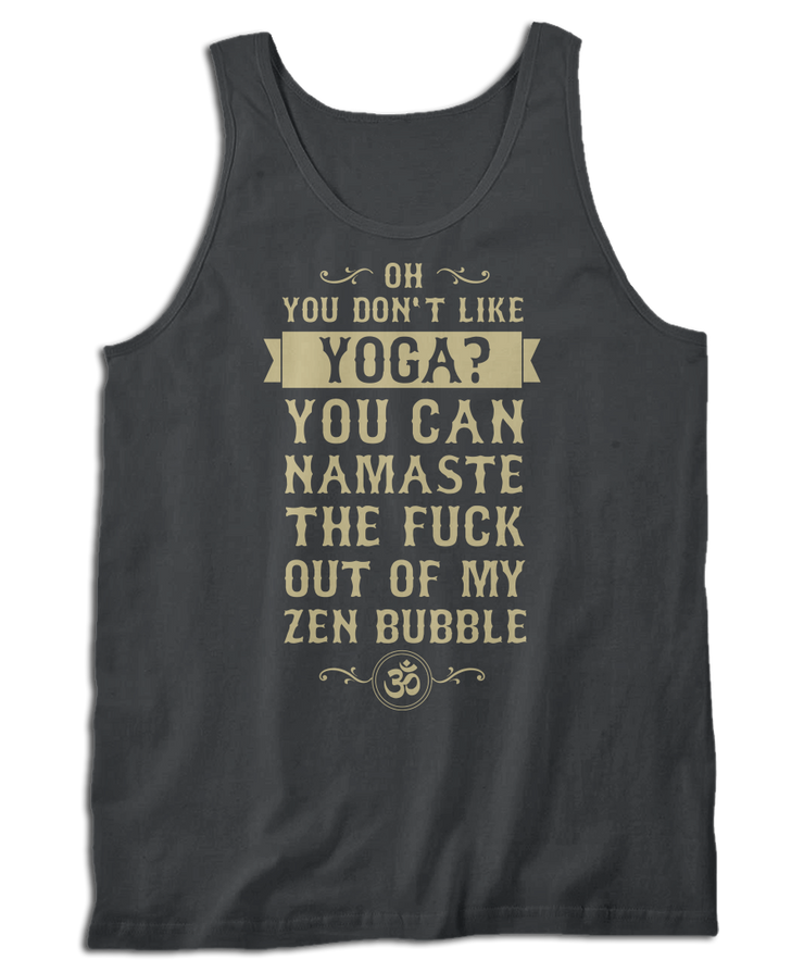 You Don't Like Yoga?