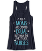 All Moms Are Created Equal, But Only The Finest Raise Nurses